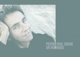Pierre-Paul Savoie un hommage